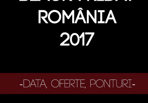 BLACK FRIDAY 2017 ROMANIA