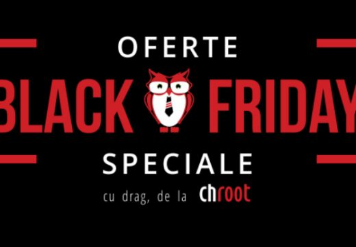 Black Friday la Chroot